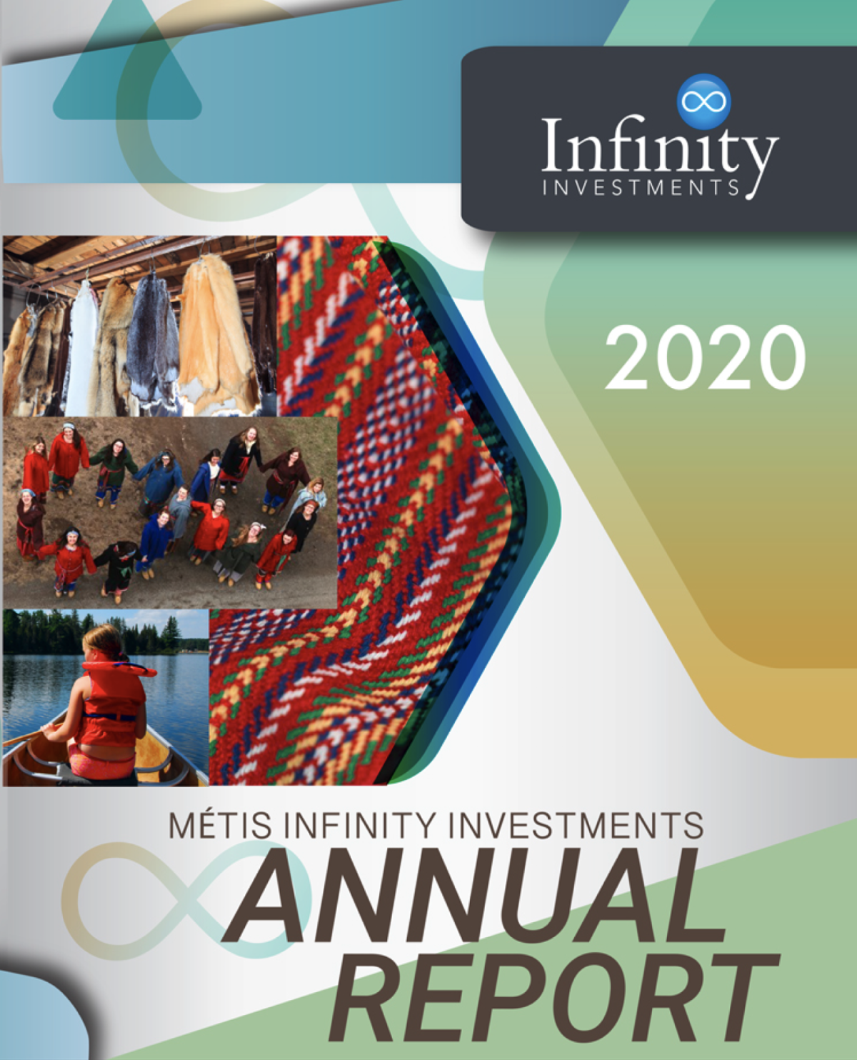 2020 Métis Infinity Investments Annual Report